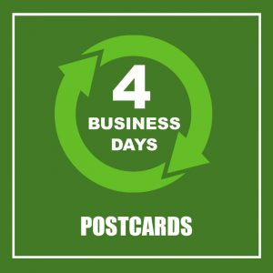4 BUSINESS DAYS - POSTCARDS