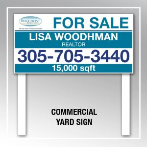 COMMERCIAL YARD SIGN BR