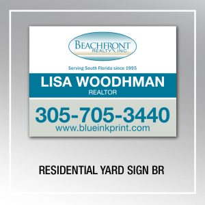 RESIDENTIAL YARD SIGN BR
