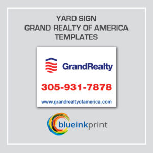 YARD SIGN GRAND REALTY