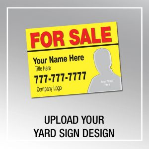 YARD SIGN_Upload your design
