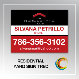 RESIDENTIAL YARD SIGN TREC